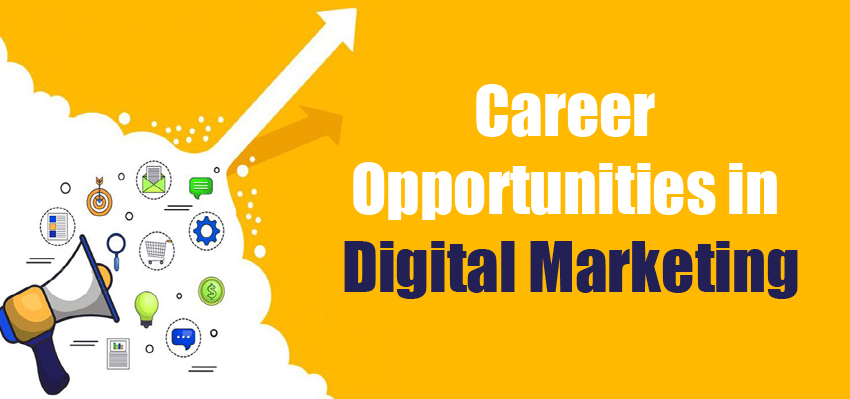 Digital Marketing Career Oppotunities