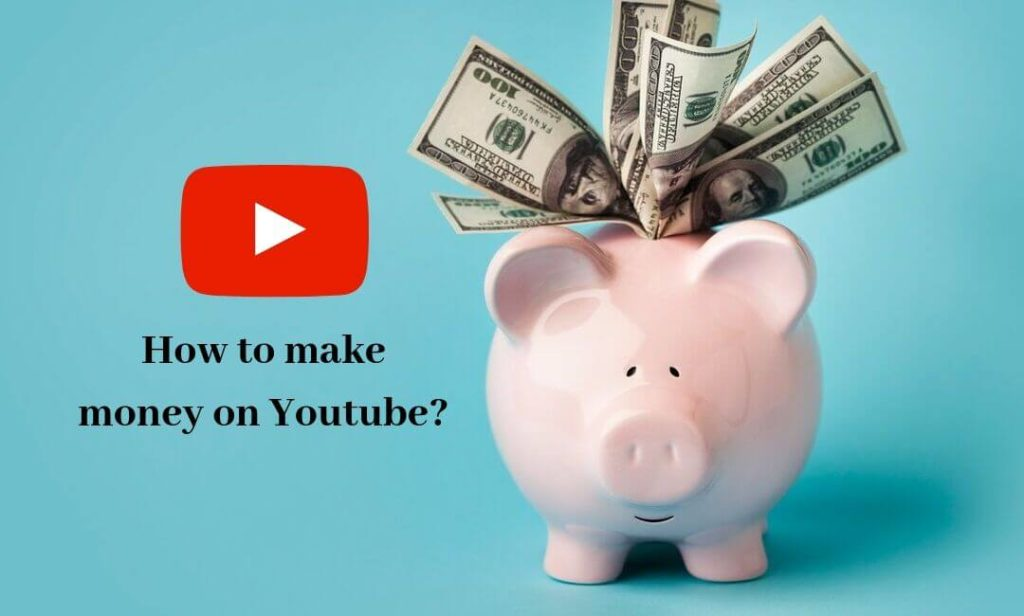 How-to-make-money-on-Youtube_How-to-make-money-on-Youtube-in-india_How-to-make-money-on-Youtube-in-india